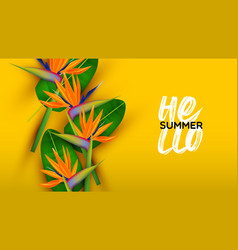 hello summer yellow card 3d paradise flower vector image