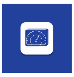 Blue round button for dashboard device speed test vector