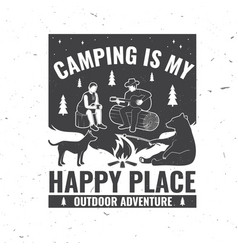 camping is my happy place vector image