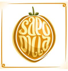 Logo for sapodilla fruit vector