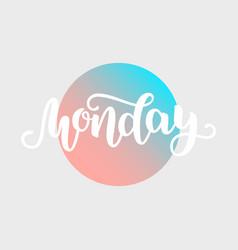 Monday handwriting font calligraphy vector