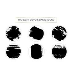 set highlight covers backgrounds brush stroke vector image