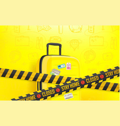 Stay home concept travel baggage on yellow vector
