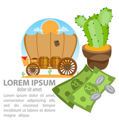 Wild west covered wagon cactus and money vector