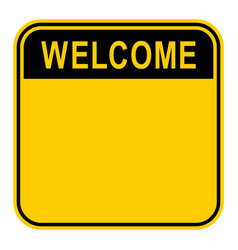 sticker welcome safety sign vector image vector image