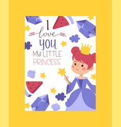 i love you my little princess invitation greeting vector image