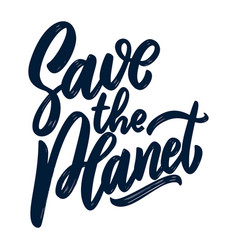 save planet lettering phrase isolated vector image