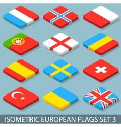 Flat Isometric European Flags Set 3 vector image