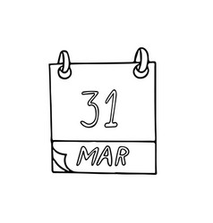 Calendar hand drawn in doodle style march 31 vector