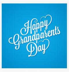 grandparents day vintage lettering design vector image vector image
