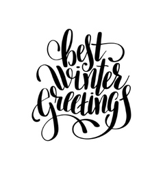 Best winter greetings black and white handwritten vector