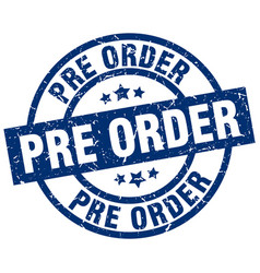 pre order blue round grunge stamp vector image