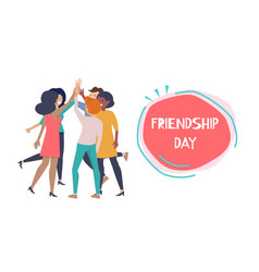 Friendship day poster happy people hight five vector
