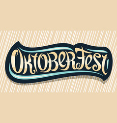 greeting card for oktoberfest vector image