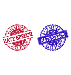 Grunge scratched hate speech stamp seals vector