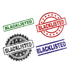 Scratched textured blacklisted stamp seals vector