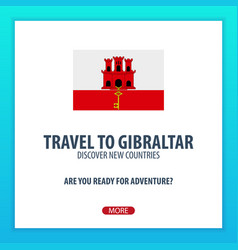 Travel to gibraltar discover and explore new vector