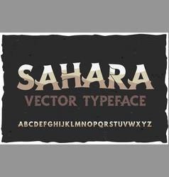 typeface sahara modern style font vector image