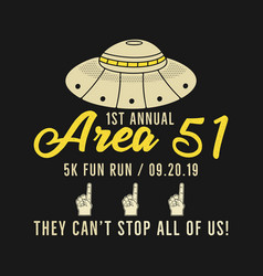 Storm area 51 - they cant stop all us graphic vector