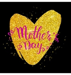 Mothers day lettering on golden heart black vector image vector image