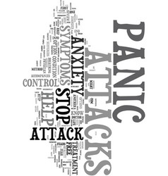 you can control symptoms of a panic attacks text vector image
