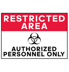biohazard warning restricted area authorized vector image