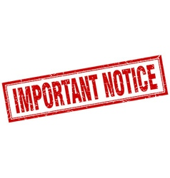 Important notice red grunge square stamp on white vector