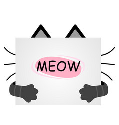 Muzzle cats hid for a piece of paper written vector