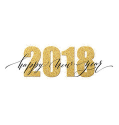 2018 happy new year numbers golden glitter design vector image