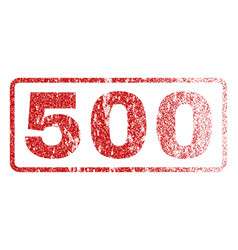 500 rubber stamp vector