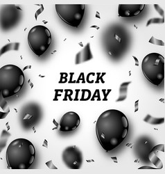black friday poster with shiny balloons and vector image