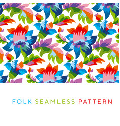Bright color folk style floral seamless pattern vector