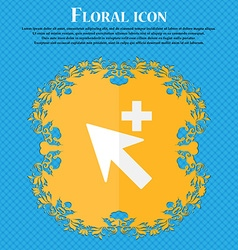 Cursor arrow plus add icon sign Floral flat design vector