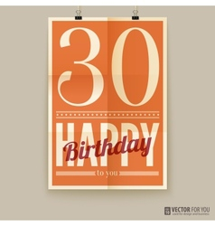 Happy birthday poster card thirty years old vector