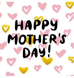 happy mothers day handwritten postcard vector image