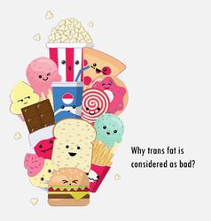 harmful of trans fat cute cartoon doodle vector image