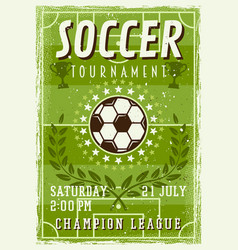 soccer tournament invitation vintage poster vector image