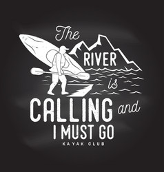 The river is calling and i must go vector
