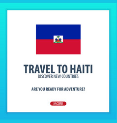 Travel to haiti discover and explore new vector