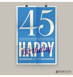Happy birthday poster card forty-five years old vector image vector image