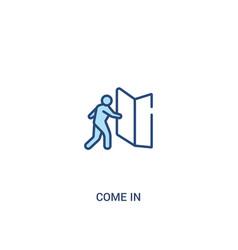 Come in concept 2 colored icon simple line vector