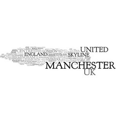 Manchester word cloud concept vector