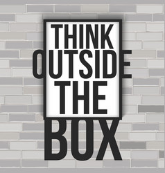 think outside box concept with frame vector image