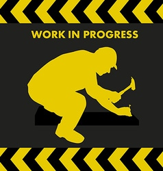 Work in progress sign with worker silhouette vector