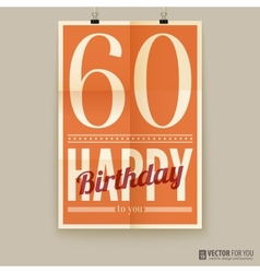 Happy birthday poster card sixty years old vector
