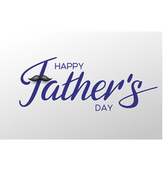 Happy fathers day hand written calligraphy vector