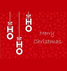 hohoho white text on christmas greeting card vector image