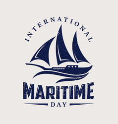 international maritime day with sailboat in flat vector image