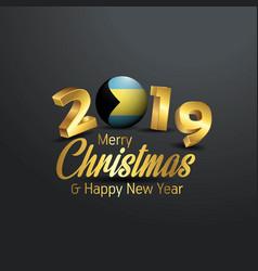 Bahamas flag 2019 merry christmas typography new vector