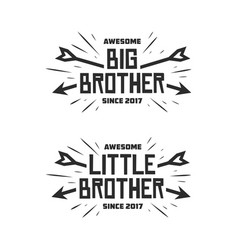 Big brother little brother typography print vector